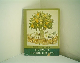 Crewel Embroidery by Erica Wilson Classic Hand Embroidery Manual Surface Embroidery Hard Cover