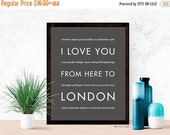 Valentine SALE London Print, Christmas Gift Idea for Her, United Kingdom Travel Poster Home Decor, I Love You From Here To LONDON, Dark Gray