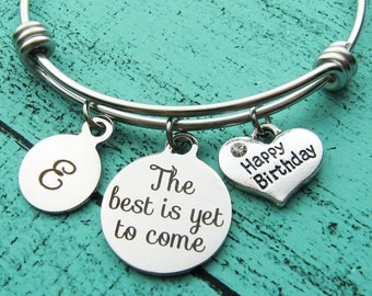 happy birthday gift for her, mom birthday gift, the best is yet to come bracelet, daughters birthday, wife sister birthday jewelry, friends