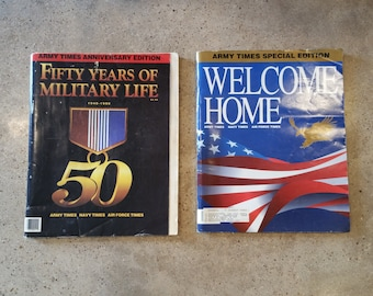Fifty Years of Military Life, Army Times Anniversary Edition & Army Times Special Edition Welcome Home, Military Magazine, Air Force, Navy