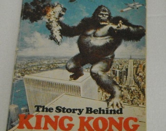 Vintage softcover Book The Story Behind  King Kong retold by Judith Hatch 1977