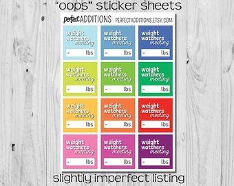 Oops SLIGHTLY IMPERFECT Weight Watchers Planner Stickers Weight Watcher Meeting Reminders WW Weigh-In Stickers - 12 Weight Watchers Stickers