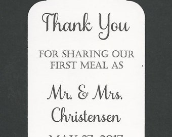 100 PERSONALIZED Thank you for Sharing our First Meal/Wedding or Favor tags-Shower or Gift tags-Hang Tags-Wedding napkin ties/wedding decor