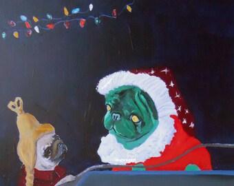 "Pug Art Print of an original painting,""Pugrinch & Cindy Lou Pugwho"",8x10,Dog Art,Grinch,Christmas"
