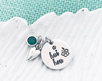 """Necklace - Until We Meet Again - """"A Hui Hou"""" (Hawaiian) - Hand Stamped by Eight9 Designs"""