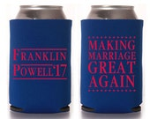 Custom Wedding Favor - Making Marriage Great Again Can Coolers