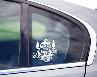 And So The Adventure Begins Car Window Vinyl Decal Cling