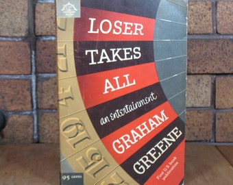 Loser Takes All an Entertainment by Graham Greene - 1st American Paperback Edition 1957