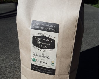 Certified Organic Dakota Black Heirloom Popcorn