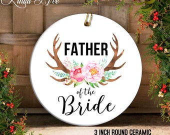 Father of the Bride Ornament, Wedding Gift to Dad, Christmas Ornament Wedding Favor, Mother of the Bride Gift, Father in Law Gift Dad OPH56