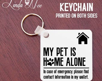 Pet Alert Keychain, My Pet is Home Alone Keychain, Emergency Pet Keychain, In case of emergency please find contact information wallet KAPH9