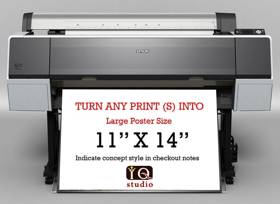"Upgrade any art print to 11"" X 14"""