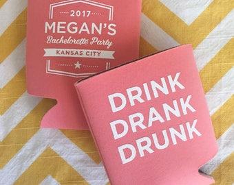 Drink Drank Drunk bachelorette can coolers, bachelorette squad beer holders, bachelorette coosie, drink drank drunk koozie -25 qty