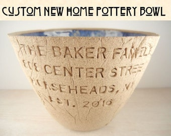 Custom New Home Pottery Bowl / Custom Housewarming Pottery / Housewarming Gift / Custom New Home Gift / Personalized New Home Pottery