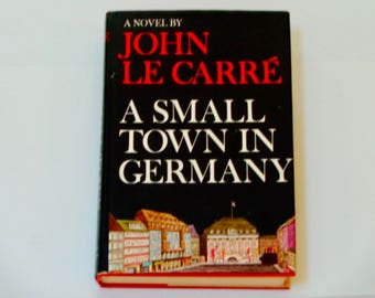 ON SALE John Le Carre - A Small Town in Germany - Espionage Novel - First American Edition Coward McCann 1968 - Vintage Hardcover Fiction Bo