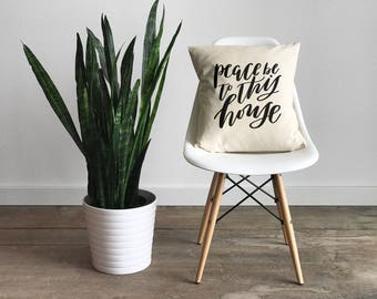 Peace Pillow Cover •Modern Farmhouse •Calligraphy Pillow Cover • Peace Be To This House • Luke 10 • Scripture Throw Pillow • FREE SHIPPING