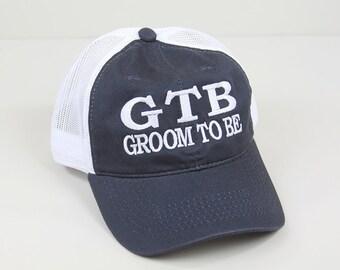 Groom to Be Hat // GTB Trucker Mesh Unstructured Hat // Groom Hat