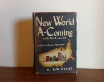 New World A-Coming, Inside Black America, RoiOttley