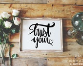 Trust Your Heart SVG, Hand Lettered, Silhouette SVG, Calligraphy Cut File, SVG Cut File, Graphic Overlay