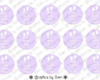 """Keep Calm and Push-Lavender - 1"""" DIGITAL Bottle Cap IMAGES - For Use On Finished Products & For Precut sale"""