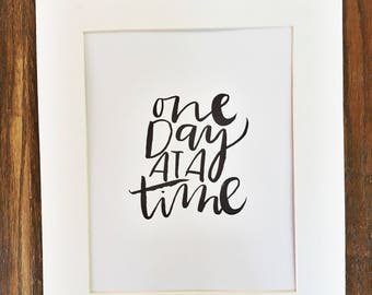 One day at a time -  art print