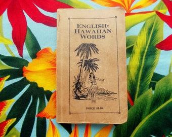 ENGLISH-HAWAIIAN WORDS * printed 1938 by O. Shaw * Honolulu, Hawaii * Guide * Memorabilia