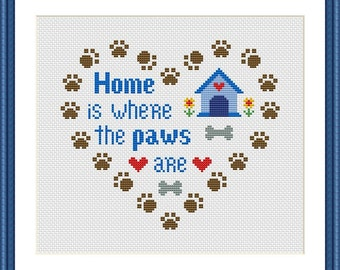 Home is where the paws are, Dog Cross Stitch Pattern PDF Instant Download
