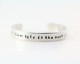Inspirational Metal Stamped Cuff Bracelet - Mom life is the best life Bracelet