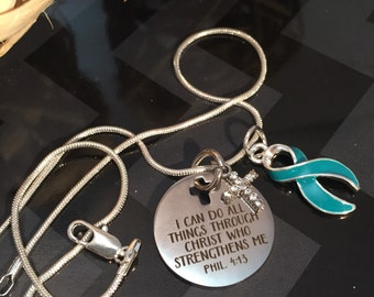 I Can Do Anything / Teal Ribbon Necklace / Ovarian Cancer, Myasthenia Gravis, PCKD, PTSD, Trigeminal Neuralgia, Scleroderma Survivor / Chemo