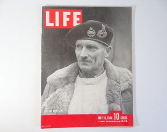1944 Life Magazine Wartime Issue, May 15, General Montgomery - The Monty Legend