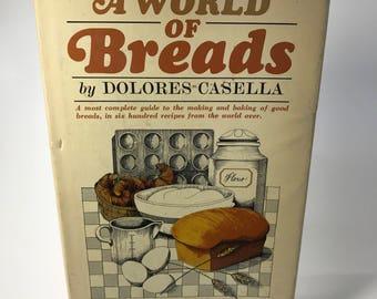 A World Of Breads Dolores Casella Hardback 1966 BCE Dust Jacket