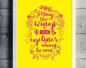 BEAUTY - EYELINER QUOTE wall art, graphic design, hand drawn, A4 and A3 downloads, wall art