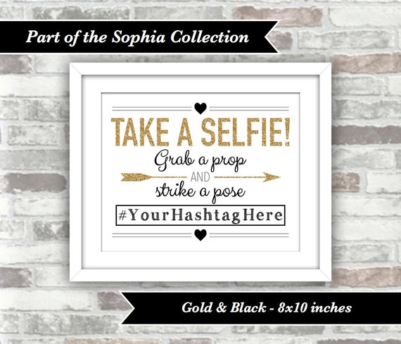 PRINTABLE Digital File - Sophia Collection - Wedding Take a Selfie Sign - Personalised with Hashtag - Gold Black - Christmas New Year Party