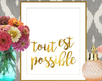 Tout Est Possible Print (INSTANT DOWNLOAD)