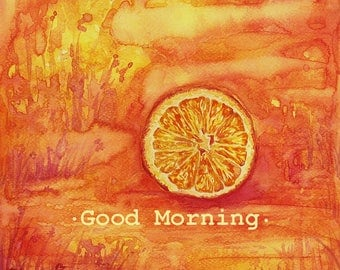 Good Morning Poster Print, Orange watercolor Painting, Motivational Quotes, Good morning Art, Quotes For Life Wall Art, Abstract Landscape