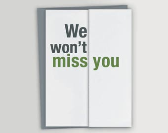 Funny Farewell Card / Funny Retirement Card – Won't Miss You