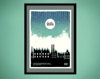 I Am Kloot - Silkscreen A2 Poster
