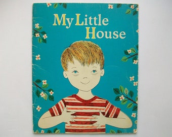My Little House Book . 1967 . Judy Stang . Bertha Dawson Gast . C.R. Gibson . 1960's Children's Book . 60's Kid's Story . Religious . Rare