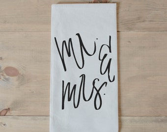 Tea Towel, Mr. and Mrs., present, housewarming, wedding favor, kitchen decor, women's gift, flour sack dish cloth