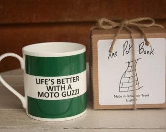 Life's Better With A Moto Guzzi Fine Bone China Mug