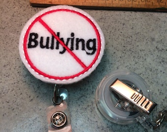 No Bullying badge reel cover-medical badge cover-badge reel cover-felty badge cover-teachers badge reel-teachers badge cover