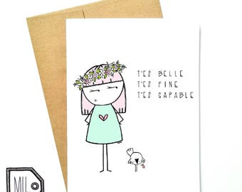 French card - friend card - just because card - encouragement card - love card - girlfriend card - t'es belle t'es fine t'es capable