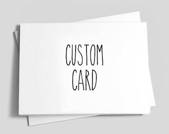 Custom Card, custom greeting card, custom birthday card, customized card, create your own, Greeting Card