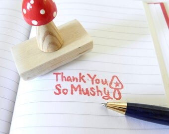 Thank You So Mushy - Hand carved rubber stamp
