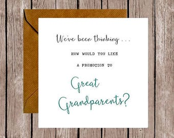 We've Been Thinking... How Would You Like a Promotion to Great Grandparents Pregnancy Announcement Card