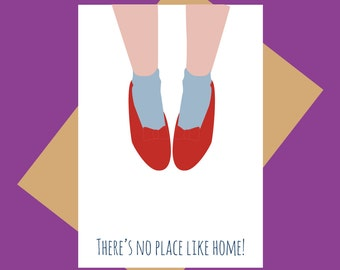 Wizard of Oz greeting card - no place like home- housewarming - moving