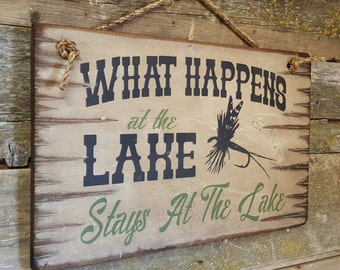What Happens At The Lake, Stays At The Lake, Antiqued, Rustic, Western, Lodge Sign
