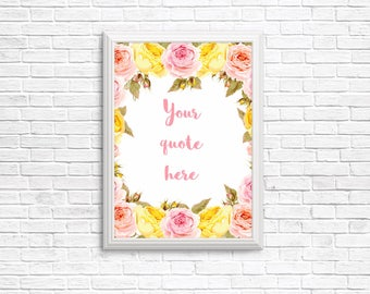floral custom wall art - personalised, digital art, any text you want, print, flowers, roses, wall decor, custom quote
