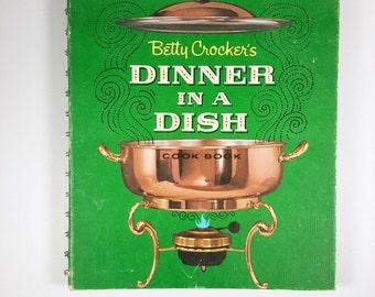 Vintage Betty Crocker Cookbook, Dinner in a Dish Cook Book 1965 General Mills Cookbook