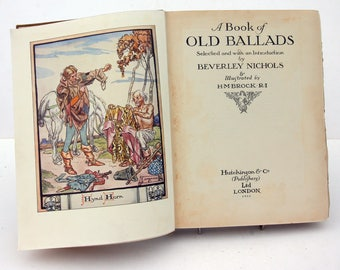 Book of Old Ballads Illustrated childrens book 1930s Vintage antique rare books Gift Hardback